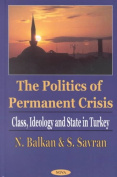 The Politics of Permanent Crisis