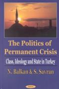 The Politics of Permanent Crisis