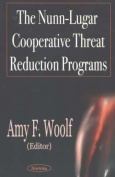 Nunn-Lugar Cooperative Threat Reduction Programs