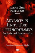 Advances in Finite Time Thermodynamics
