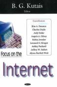 Focus on the Internet