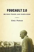 Foucault 2.0