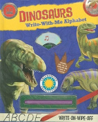 Dinosaurs Write-With-Me Alphabet [With Pens/Pencils and CD (Audio)] [Board Book]