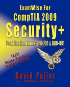 ExamWise For CompTIA 2009 Security+ Certification Exams SY0-201 and Exam BR0-001