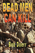 Dead Men Can Kill