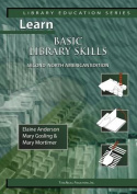 Learn Basic Library Skills Second North American Edition