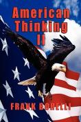American Thinking II
