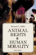 Animal Rights and Human Morality