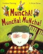 Muncha, Muncha, Muncha with CD [With Hc Book]