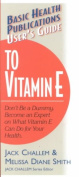 User's Guide to Vitamin E