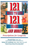 121 Ways to Live 121 Years and More!