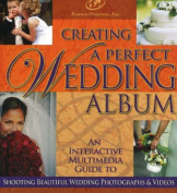 Creating a Perfect Wedding Album