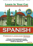 Learn in Your Car Spanish, Level Two [With Guidebook]
