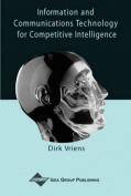 Information and Communications Technology for Competitive Intelligence