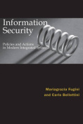 Information Security Policies and Actions in Modern Integrated Systems