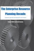The Enterprise Resource Planning Decade