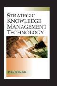 Strategic Knowledge Management Technology