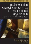 Implementation Strategies for SAP R/3 in a Multinational Organization