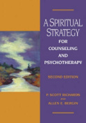A Spiritual Strategy for Counseling and Psychotherapy