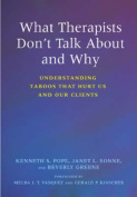 What Therapists Don't Talk About and Why