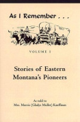 Stories of Eastern Montana's Pioneers