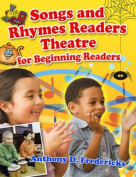 Songs and Rhymes Readers Theatre for Beginning Readers