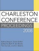 Charleston Conference Proceedings 2008