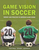 Game Vision in Soccer
