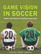 Game Vision in Soccer