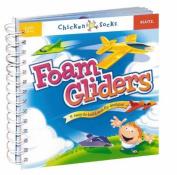 Foam Gliders