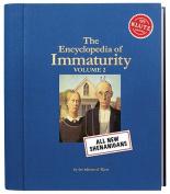 Encyclopaedia of Immaturity