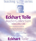 The Eckhart Tolle Audio Collection [Audio]