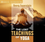The Lost Teachings of Yoga [Audio]