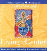 Living from Your Center [Audio]