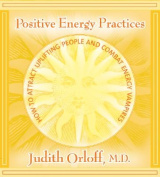 Positive Energy Practices [Audio]