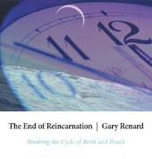 The End of Reincarnation [Audio]