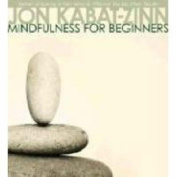 Mindfulness for Beginners [Audio]