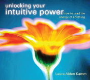 Unlocking Your Intuitive Power [Audio]