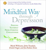 The Mindful Way Through Depression [Audio]