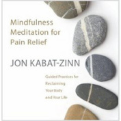 Mindfulness Meditation for Pain Relief [Audio]