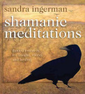 Shamanic Meditations [Audio]