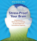 Stress-Proof Your Brain [Audio]