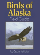 Birds of Alaska: Field Guide