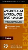 Anesthesiology & Critical Care Drug Handbook