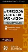 Anesthesiology & Critical Care Drug Handbook