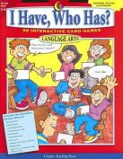 I Have, Who Has? Language Arts, Grades 5-6