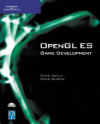 OpenGL ES Game Development [With CD-ROM]
