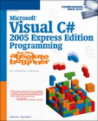 Microsoft Visual C# 2005 Programming for the Absolute Beginner