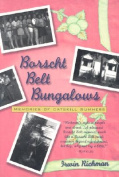 Borscht Belt Bungalows