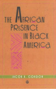 The African Presence in Black America